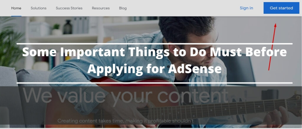 Important Things before Applying for AdSense